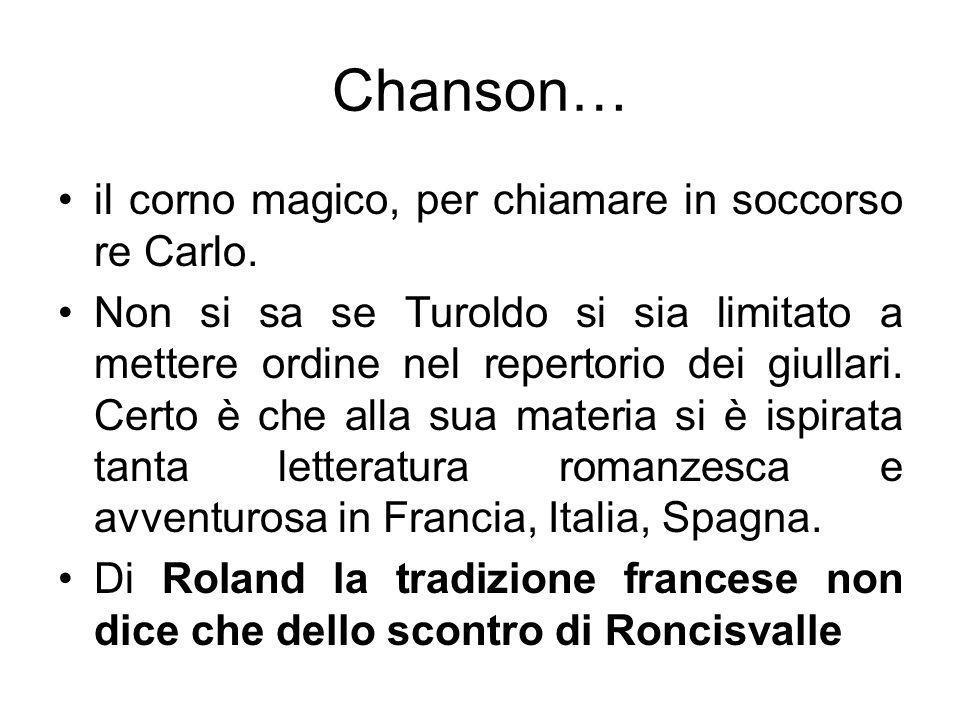 Chanson… il corno magico, per chiamare in soccorso re Carlo.