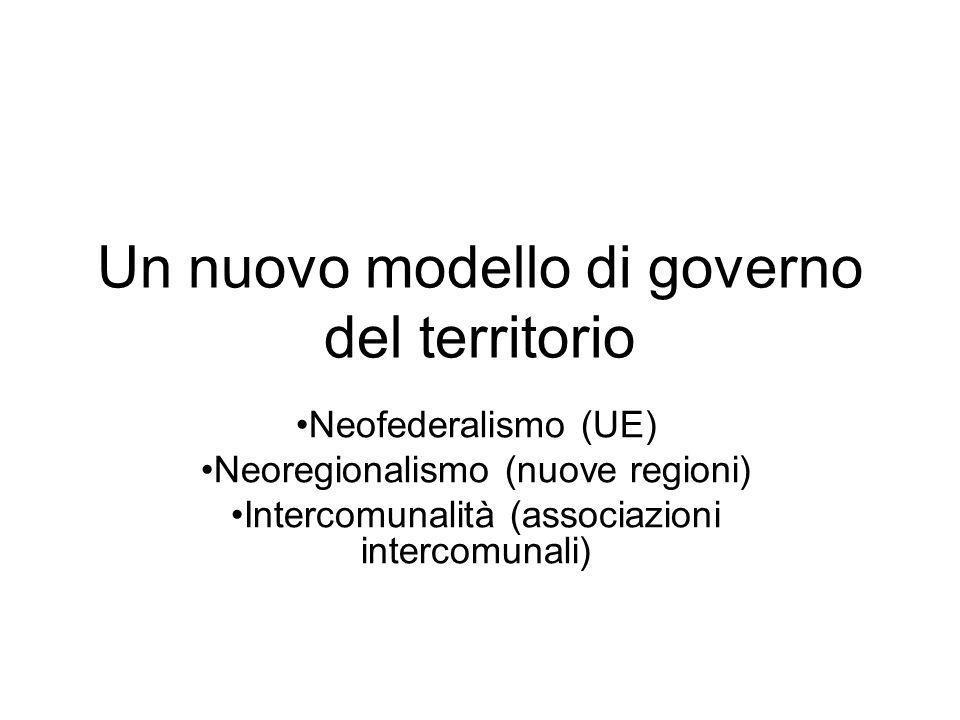 Un nuovo modello di governo del territorio