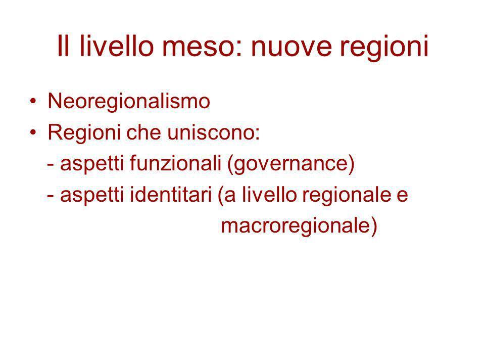 Il livello meso: nuove regioni