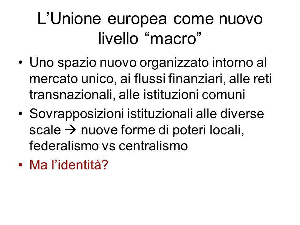L'Unione europea come nuovo livello macro