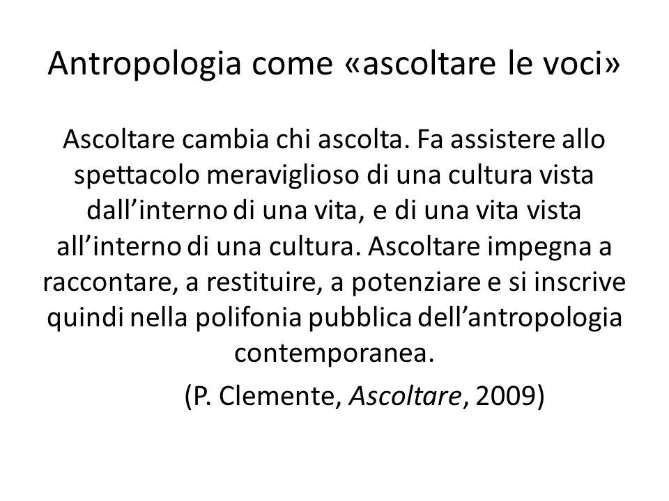 Antropologia come «ascoltare le voci»