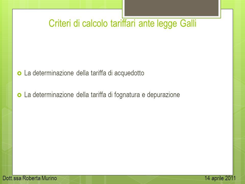 Criteri di calcolo tariffari ante legge Galli