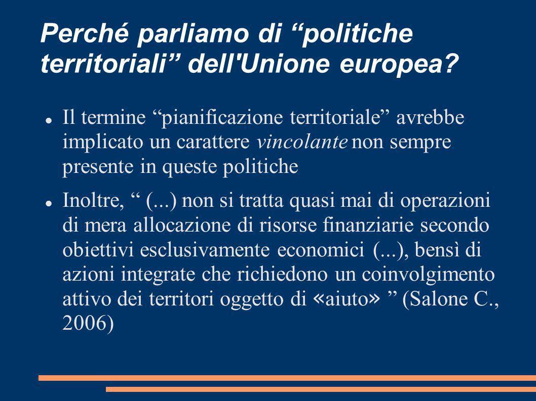 Perché parliamo di politiche territoriali dell Unione europea