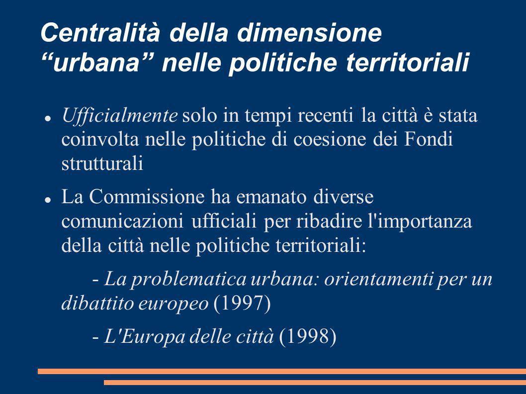 Centralità della dimensione urbana nelle politiche territoriali