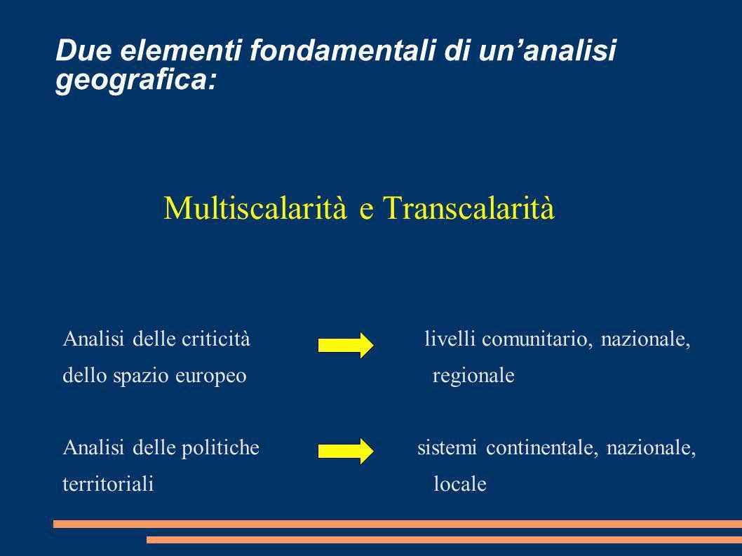 Due elementi fondamentali di un'analisi geografica: