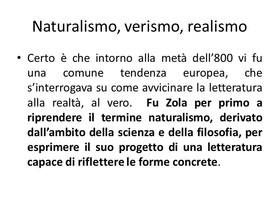 Naturalismo, verismo, realismo