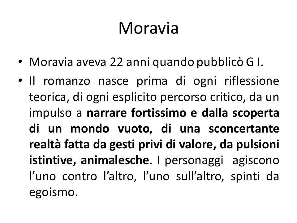 Moravia Moravia aveva 22 anni quando pubblicò G I.