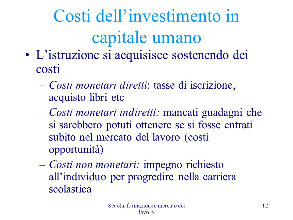 Costi dell'investimento in capitale umano
