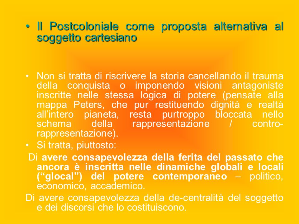 Il Postcoloniale come proposta alternativa al soggetto cartesiano