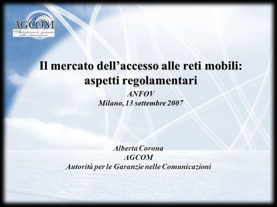 Il mercato dell'accesso alle reti mobili: aspetti regolamentari