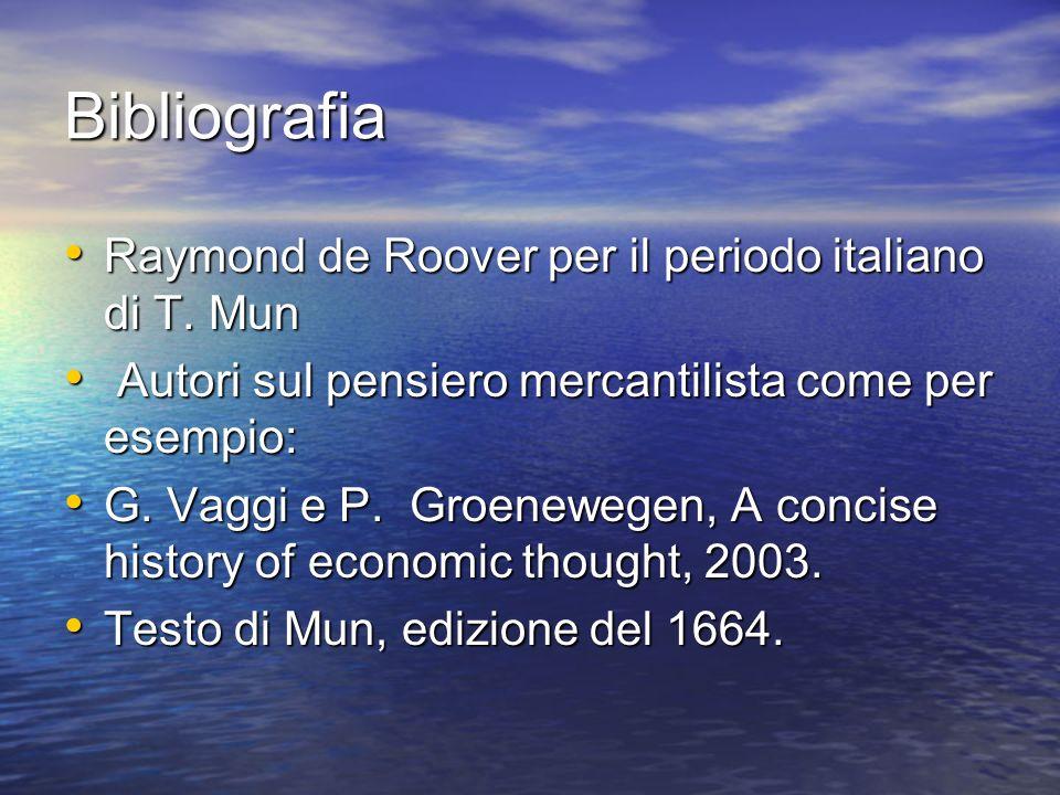 Bibliografia Raymond de Roover per il periodo italiano di T. Mun