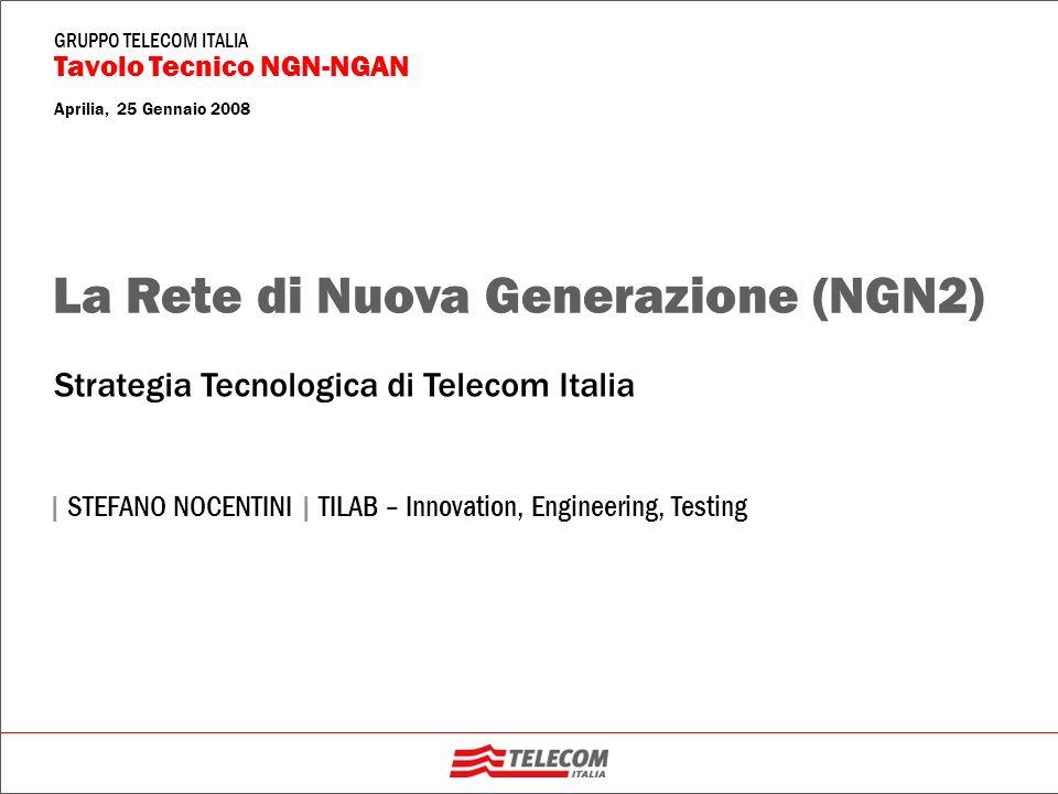La Rete di Nuova Generazione (NGN2)