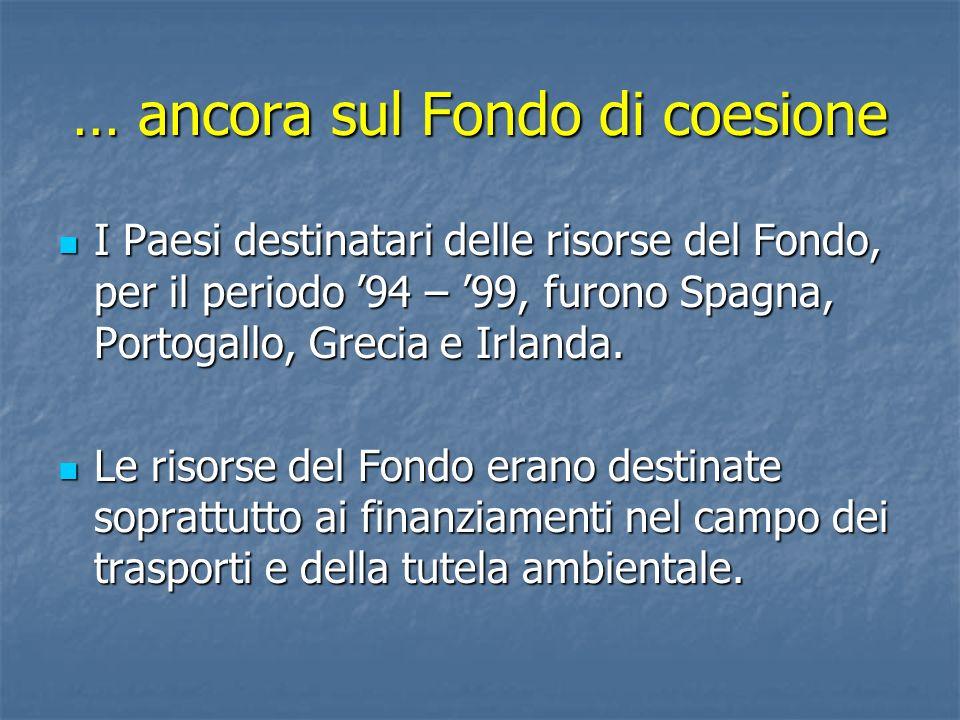 … ancora sul Fondo di coesione