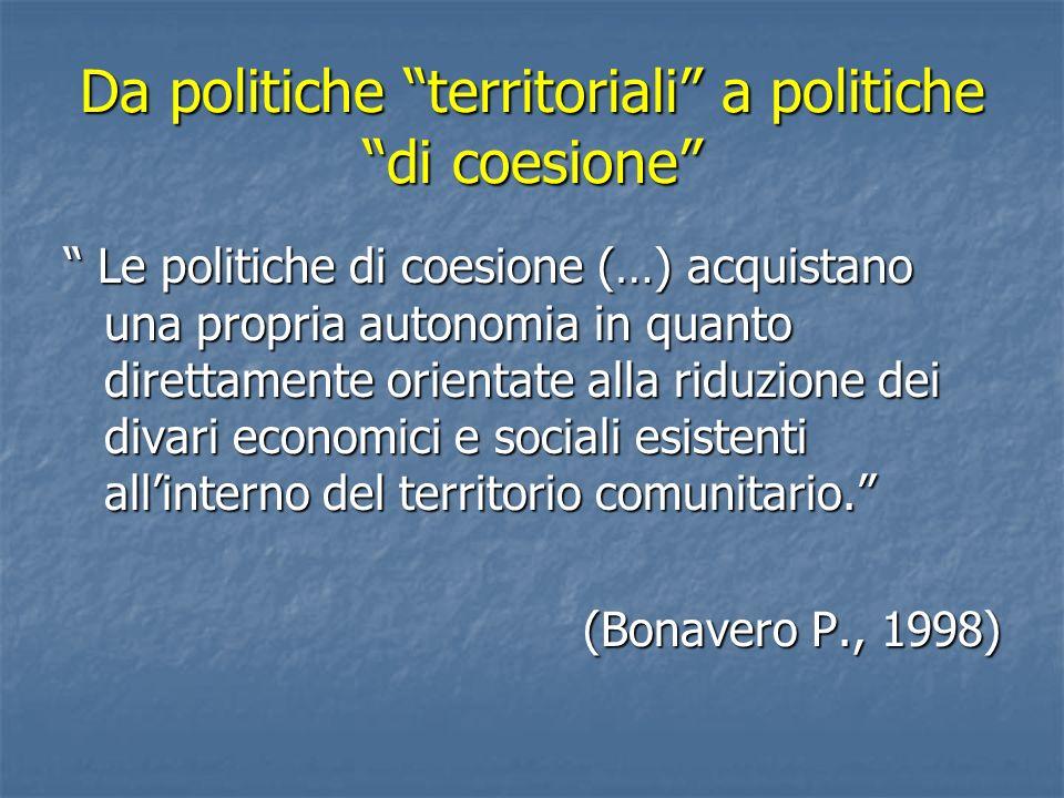 Da politiche territoriali a politiche di coesione