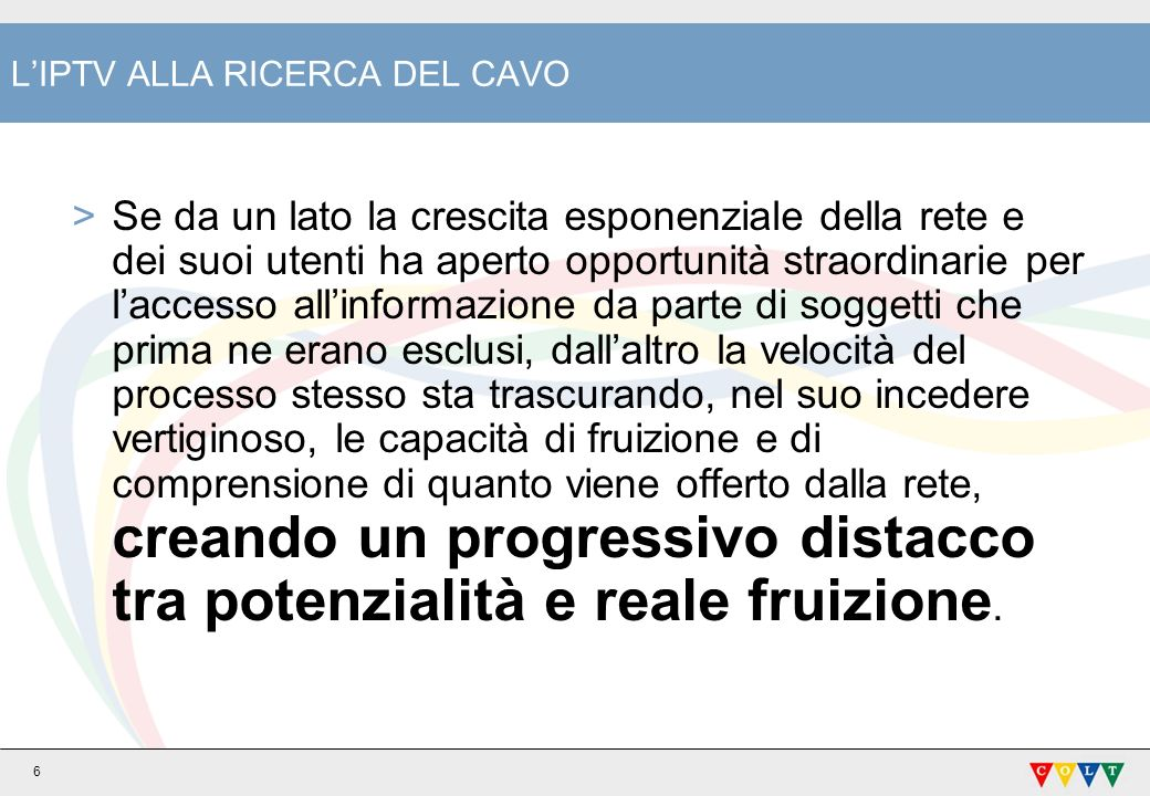 L'IPTV ALLA RICERCA DEL CAVO