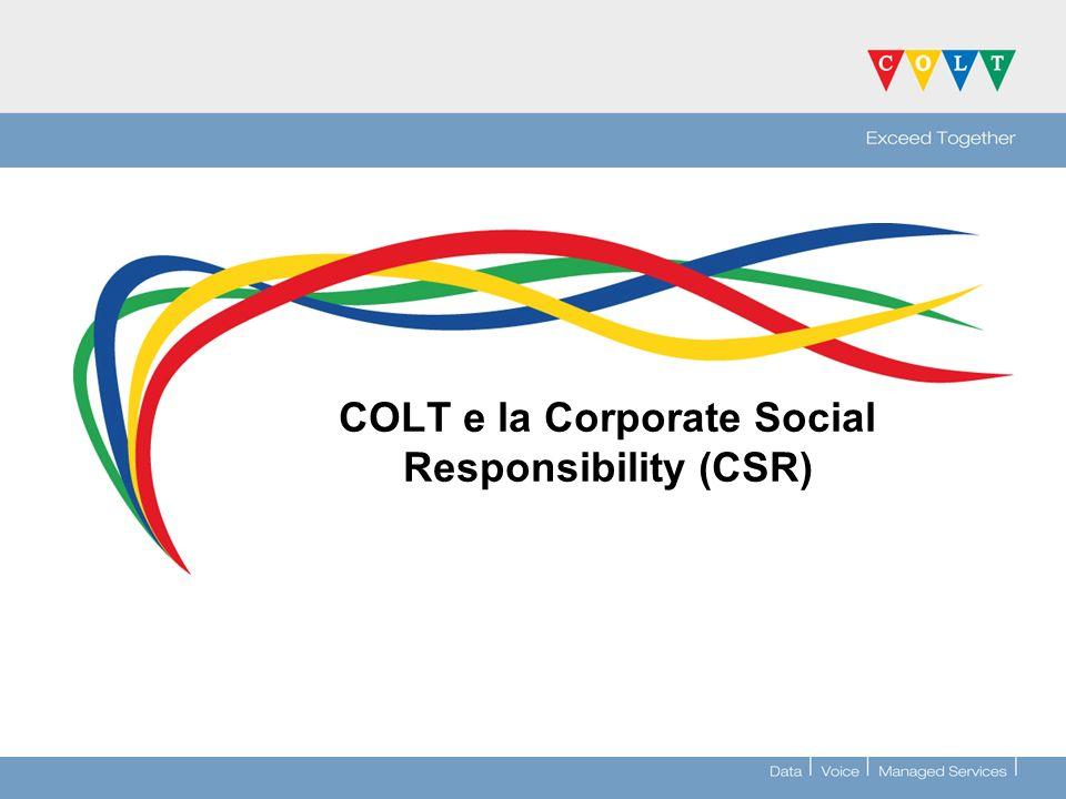 COLT e la Corporate Social Responsibility (CSR)