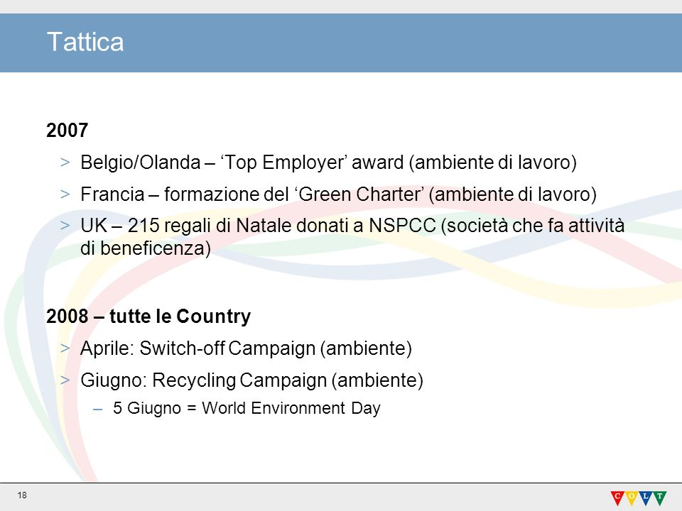 Tattica 2007 Belgio/Olanda – 'Top Employer' award (ambiente di lavoro)