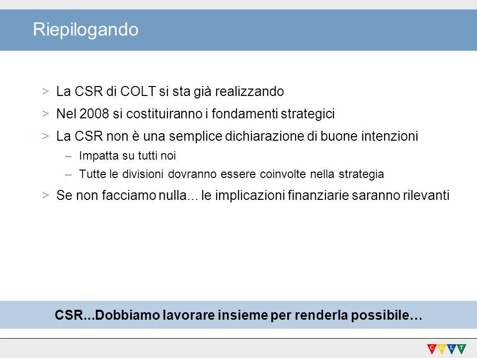 CSR...Dobbiamo lavorare insieme per renderla possibile…