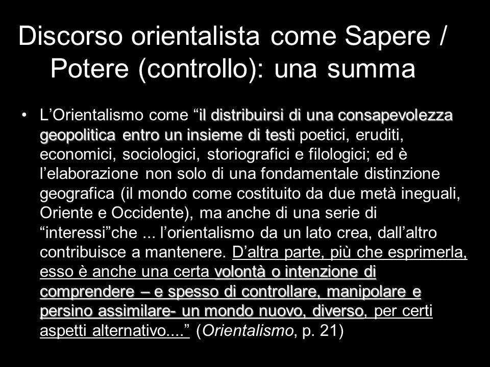 Discorso orientalista come Sapere / Potere (controllo): una summa