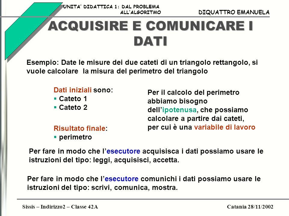 ACQUISIRE E COMUNICARE I DATI