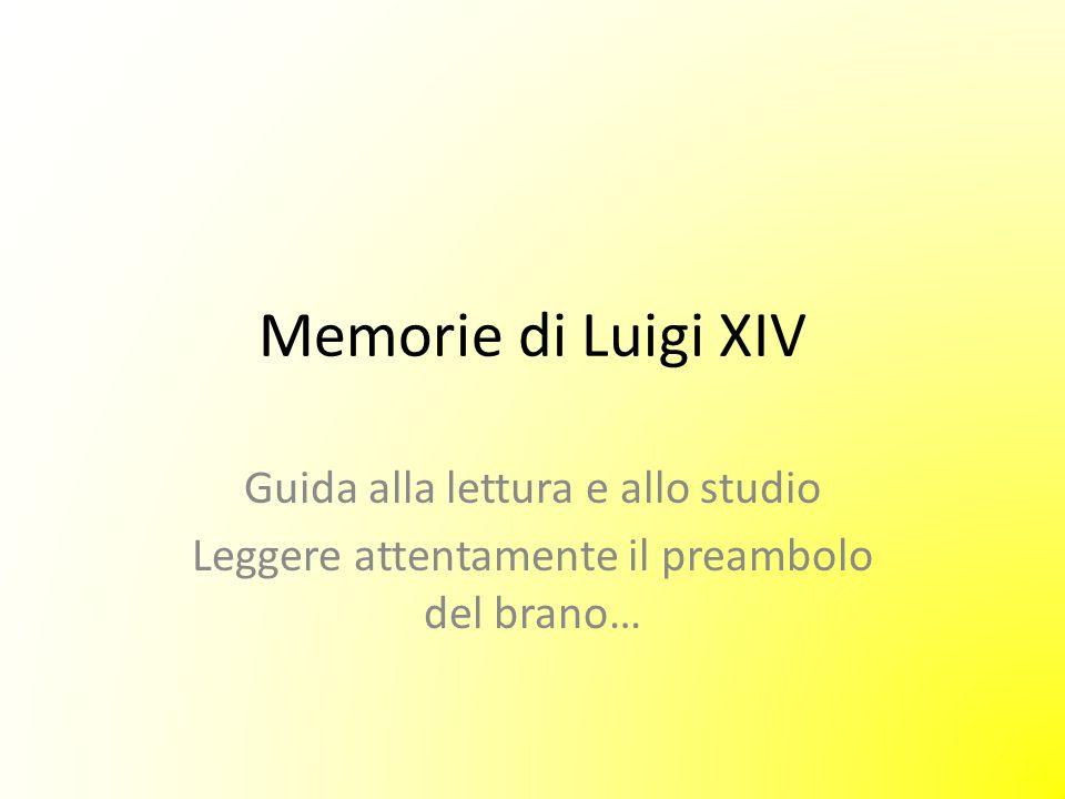 Memorie di Luigi XIV Guida alla lettura e allo studio