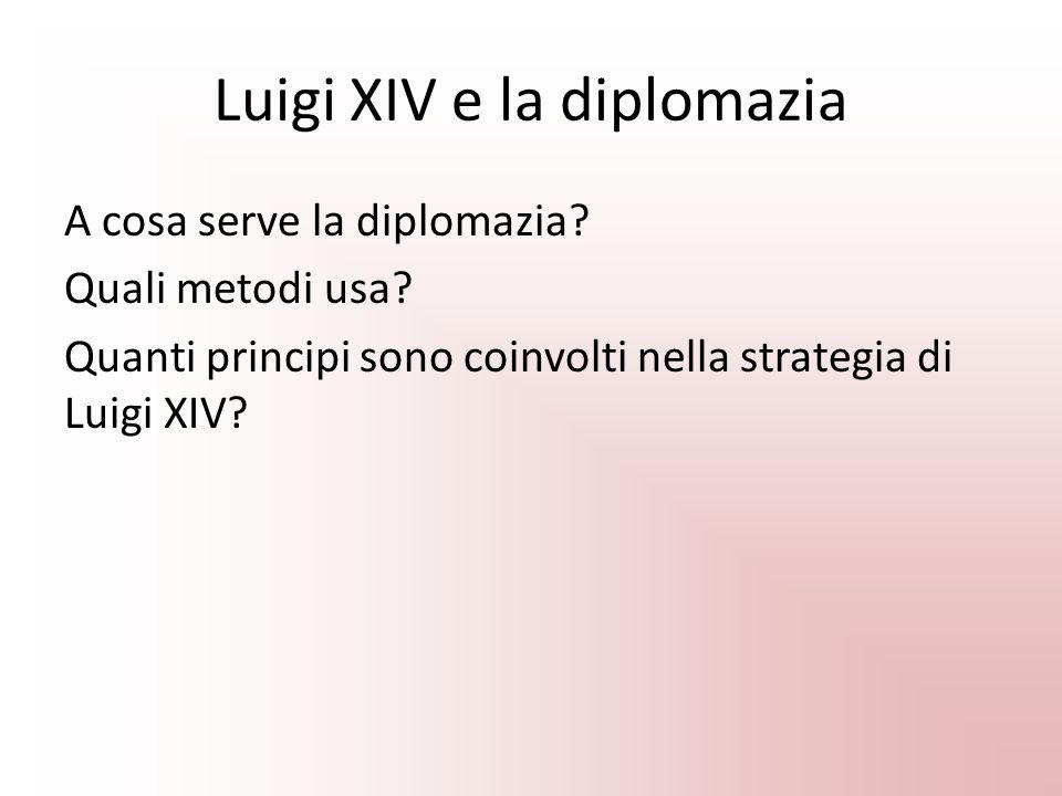 Luigi XIV e la diplomazia