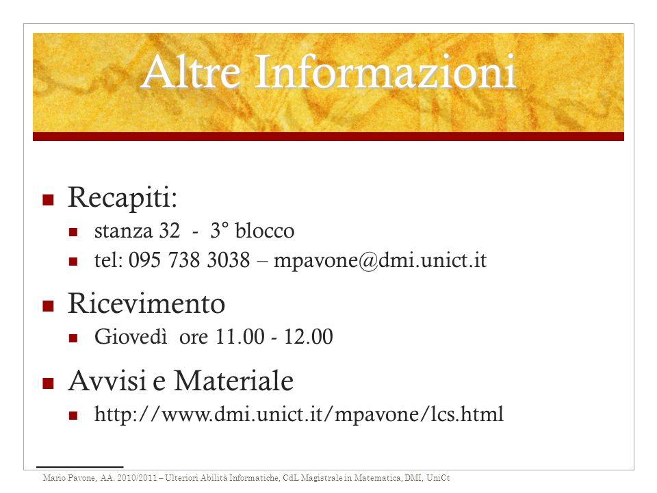 Altre Informazioni Recapiti: Ricevimento Avvisi e Materiale