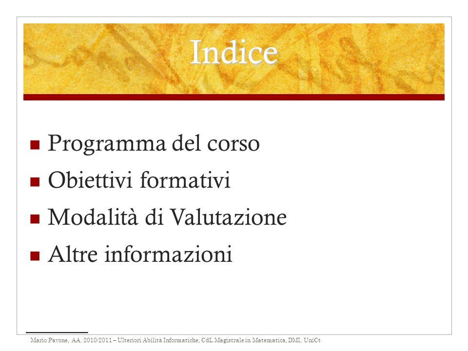 Indice Programma del corso Obiettivi formativi Modalità di Valutazione