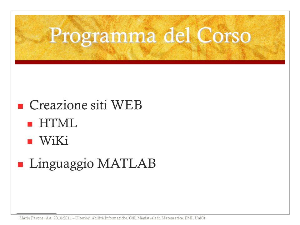 Programma del Corso Creazione siti WEB HTML WiKi Linguaggio MATLAB