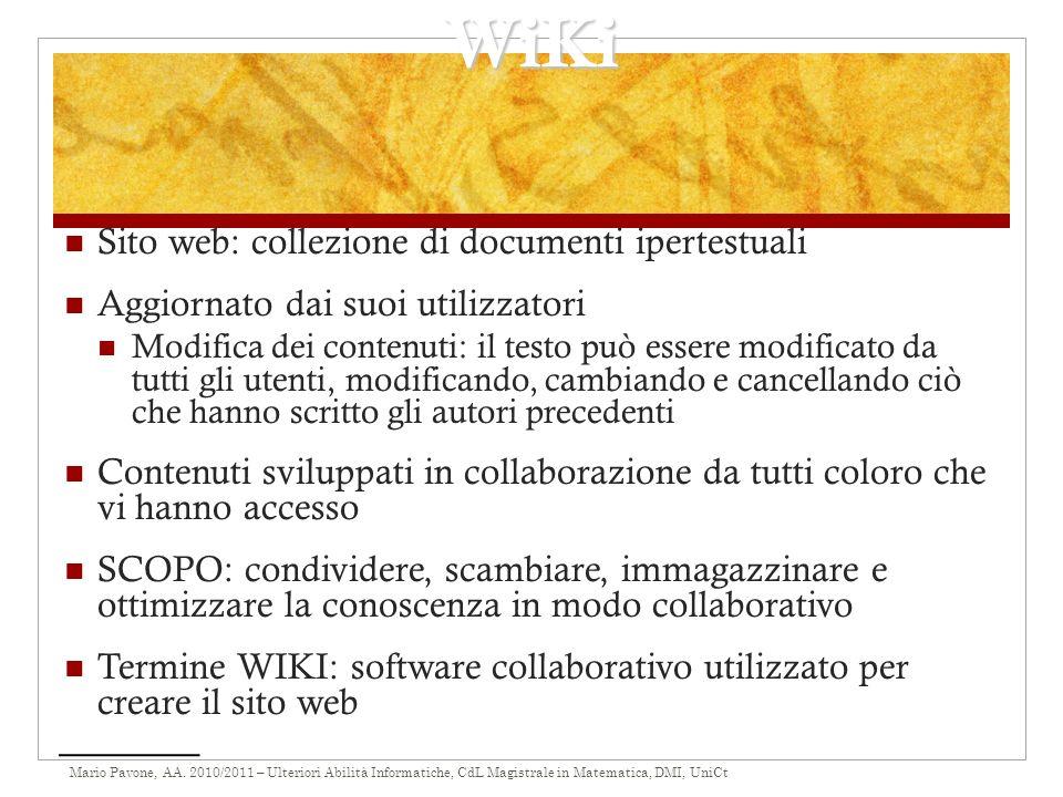 WiKi Sito web: collezione di documenti ipertestuali