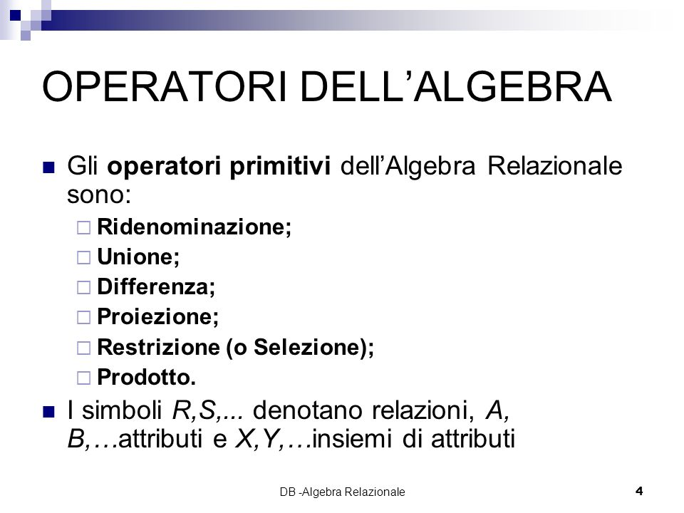 OPERATORI DELL'ALGEBRA