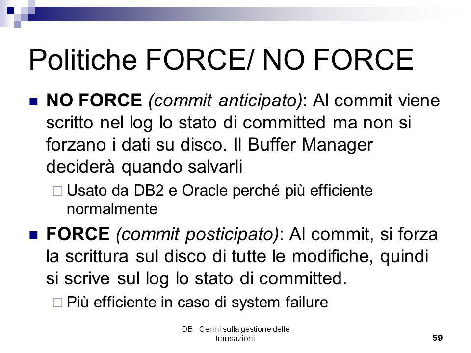 Politiche FORCE/ NO FORCE
