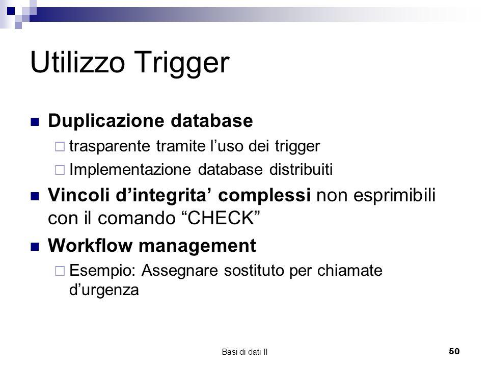 Utilizzo Trigger Duplicazione database