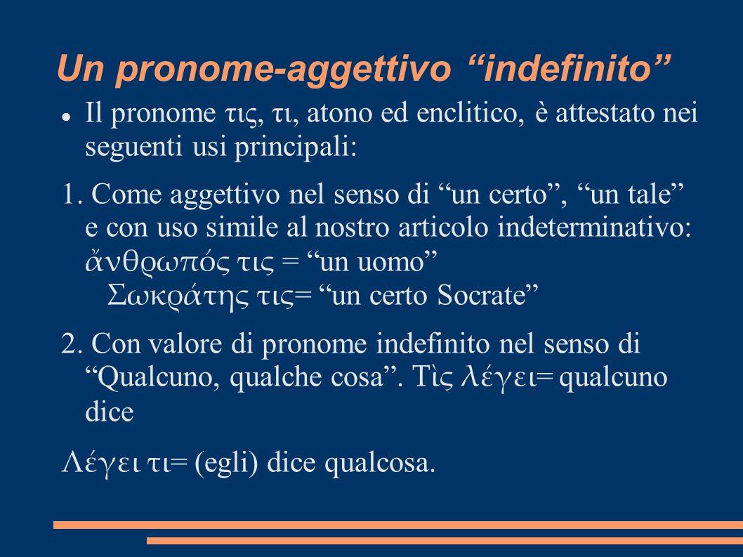 Un pronome-aggettivo indefinito