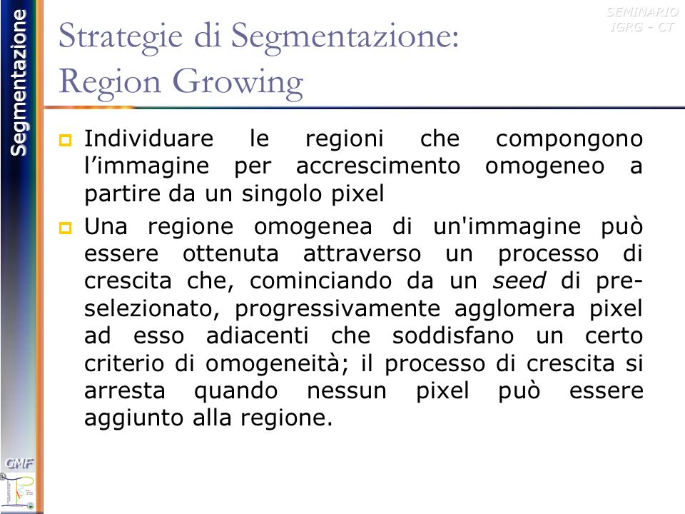 Strategie di Segmentazione: Region Growing