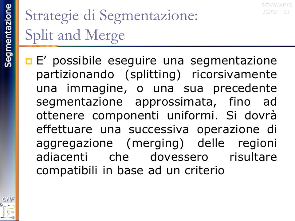 Strategie di Segmentazione: Split and Merge