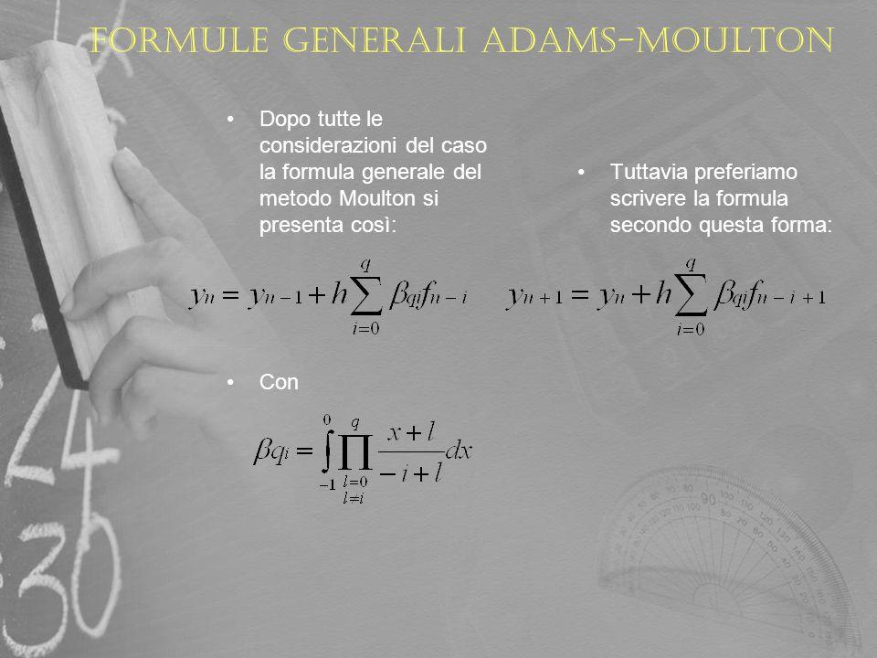Formule generali Adams-Moulton