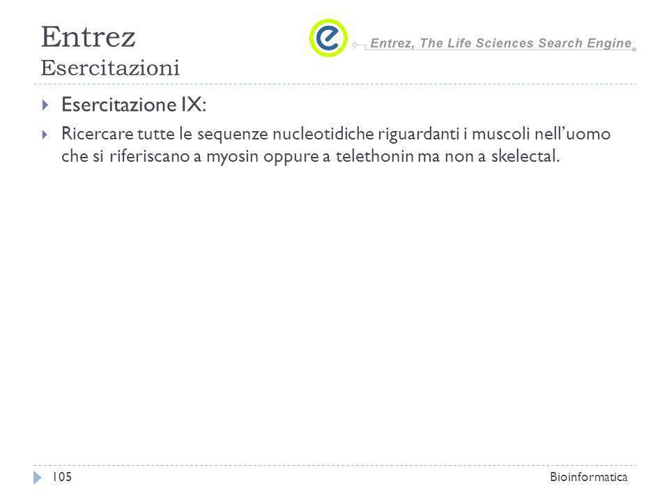 Entrez Esercitazioni Esercitazione IX: