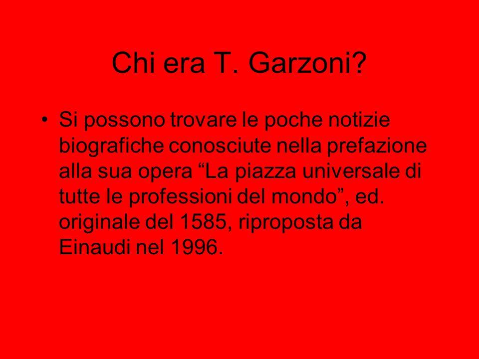 Chi era T. Garzoni