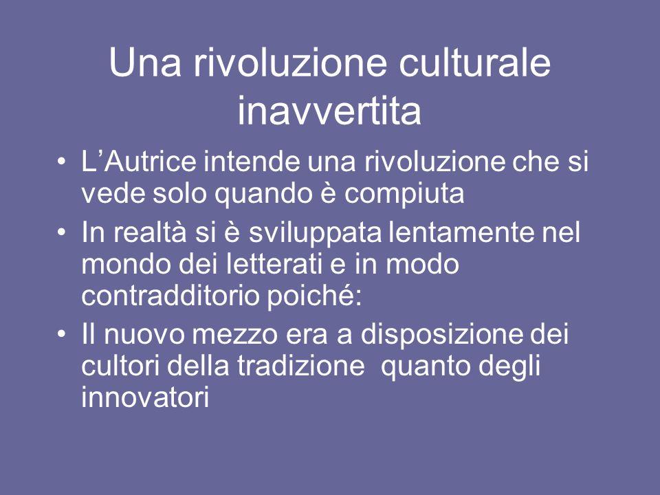 Una rivoluzione culturale inavvertita