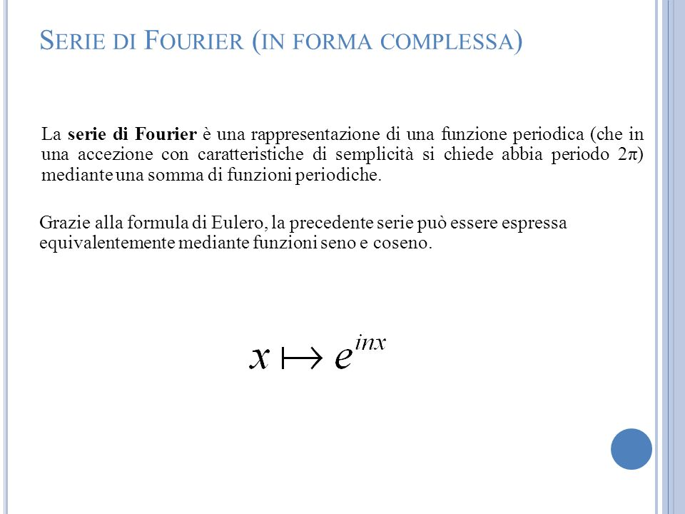 Serie di Fourier (in forma complessa)