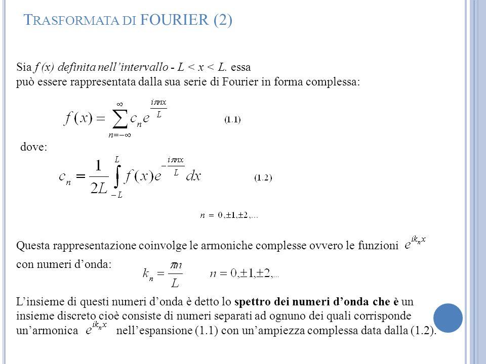 Trasformata di FOURIER (2)