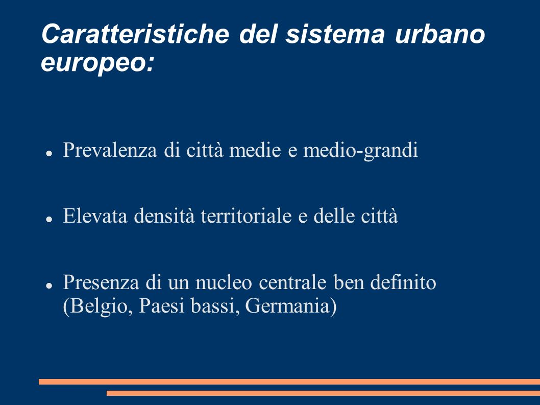 Caratteristiche del sistema urbano europeo: