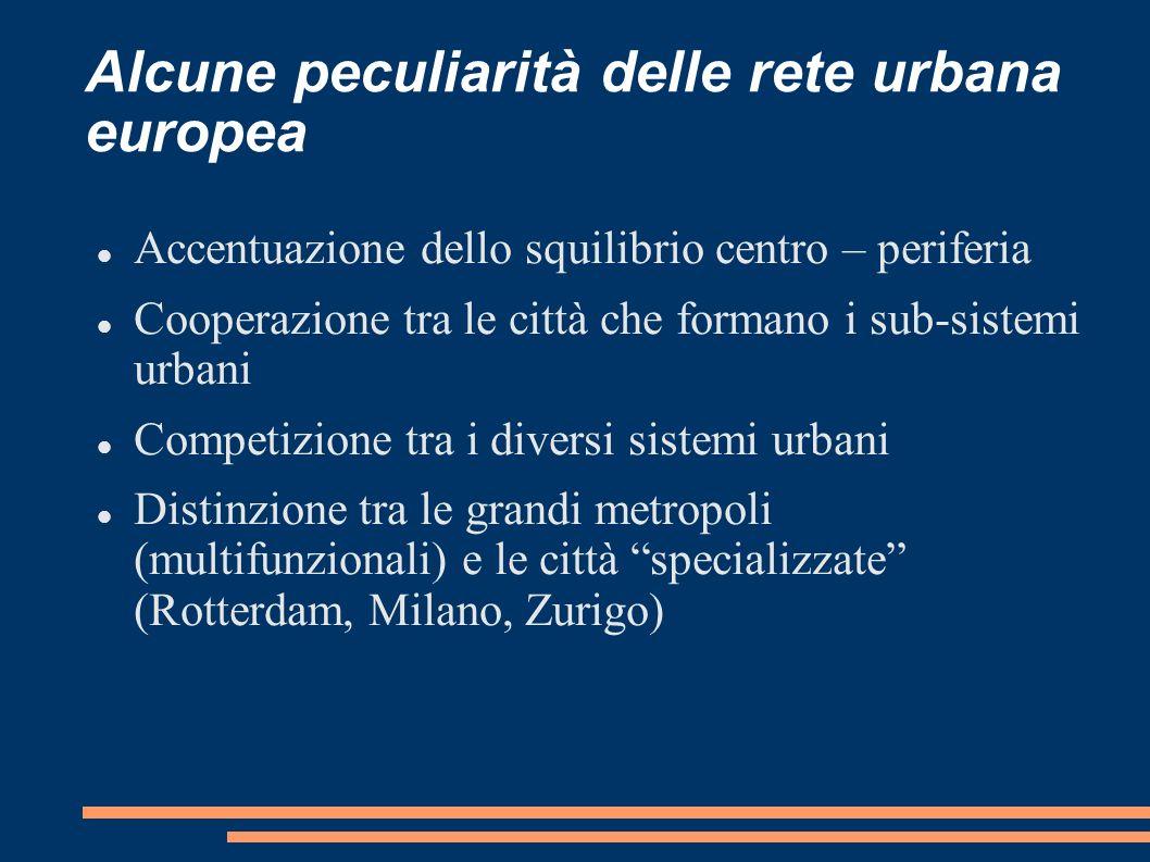 Alcune peculiarità delle rete urbana europea