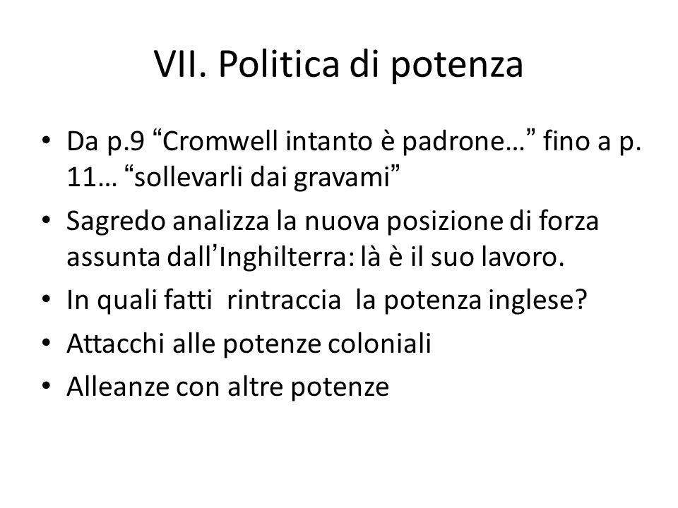 VII. Politica di potenza