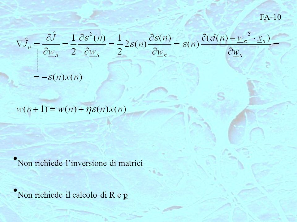 Non richiede l'inversione di matrici Non richiede il calcolo di R e p
