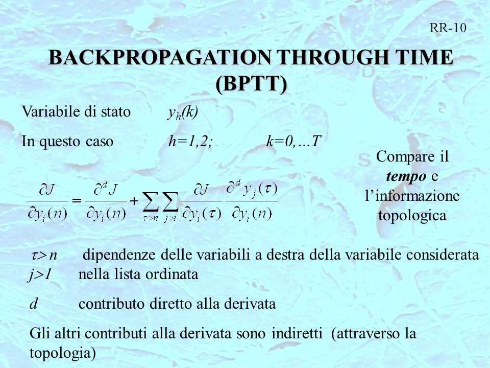 BACKPROPAGATION THROUGH TIME (BPTT)