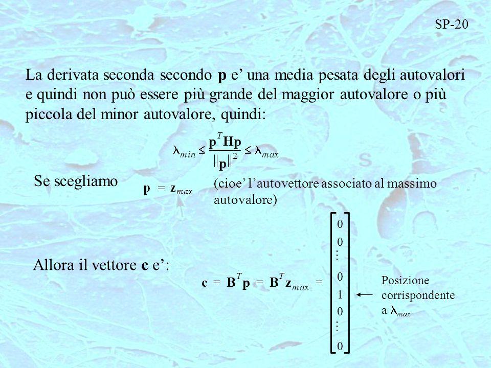 La derivata seconda secondo p e' una media pesata degli autovalori