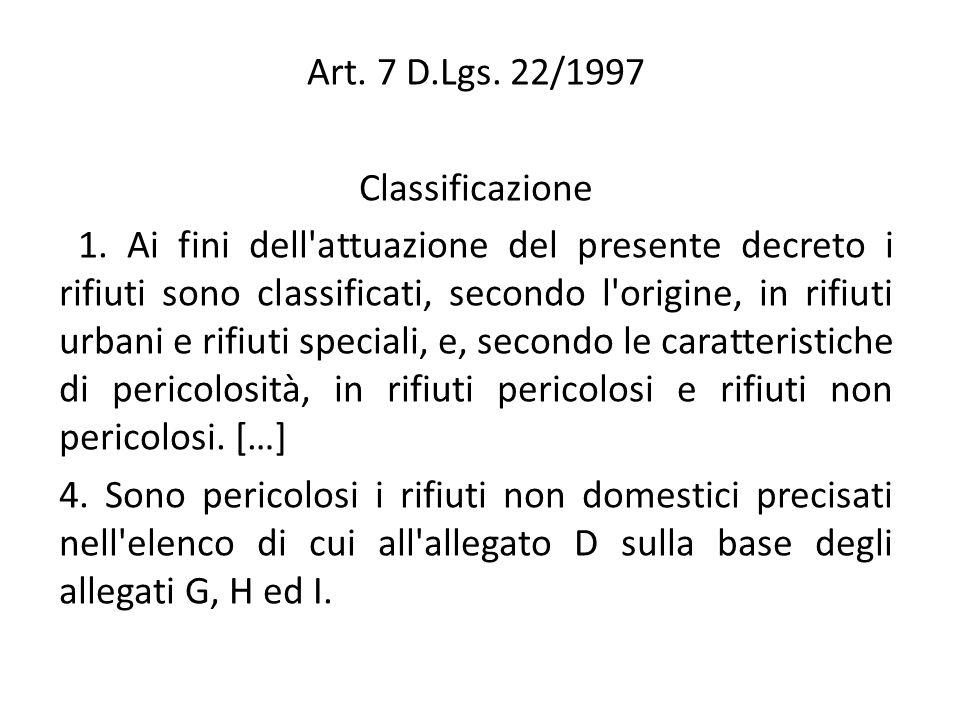 Art. 7 D.Lgs. 22/1997 Classificazione.