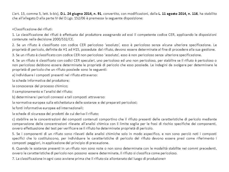 L'art. 13, comma 5, lett. b-bis), D. L. 24 giugno 2014, n